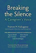 Breaking The Silence-A Caregiver's Voice book cover
