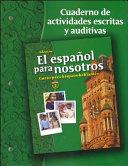 El espa  ol para nosotros  Curso para hispanohablantes Level 2  Workbook   Audio Activities Student Edition