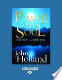 Power of the Soul  Inside Wisdom for an Outside World  Large Print 16pt