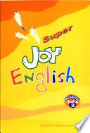 Super Joy English 4            B