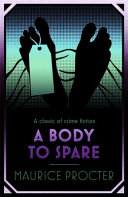 A Body To Spare : body stripped of all identification and...