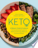 Keto A Woman S Guide And Cookbook