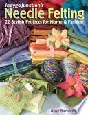 Indygo Junction S Needle Felting