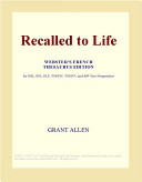 Recalled to Life  Webster s French Thesaurus Edition