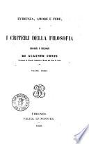 Evidenza, amore e fede, o I criterj della filosofia discorsi e dialoghi di Augusto Conti