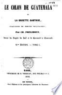 Le colon de Guatemala et la Grisette gantoise