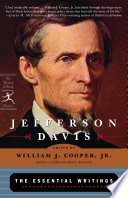 Jefferson Davis  The Essential Writings
