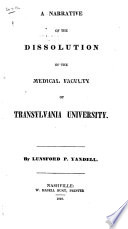 A Narrative Of The Dissolution Of The Medical Faculty Of Transylvania University