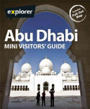 Abu Dhabi Explorer Mini Visitors  Guide