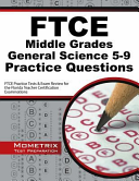 Ftce Middle Grades General Science 5 9 Practice Questions  Ftce Practice Tests and Exam Review for the Florida Teacher Certification Examinations