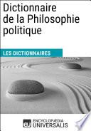 Le Dico De La Philosophie par Encyclopaedia Universalis