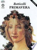Botticelli  Primavera  Ediz  inglese