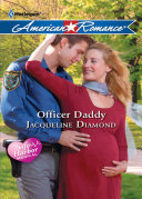 Officer Daddy Mills Boon Love Inspired Safe Harbor Medical Book 4