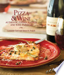 Pizza   Wine  Authentic Italian Recipes and Wine Pairings