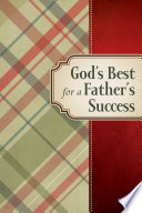 God s Best for a Father s Success