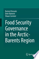 Food Security Governance in the Arctic Barents Region