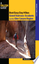Best Easy Day Hikes Grand Staircase  Escalante and the Glen Canyon Region