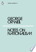 Notes on Nationalism by George Orwell
