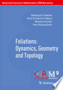 Foliations  Dynamics  Geometry and Topology