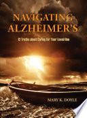 Navigating Alzheimer s