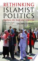 Rethinking Islamist Politics