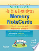Mosby s Fluids   Electrolytes Memory NoteCards