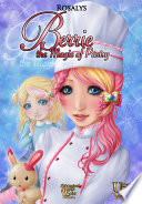 Berrie  the Magic of Pastry