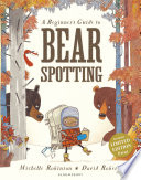 A Beginner s Guide to Bearspotting