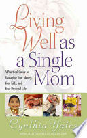 Living Well as a Single Mom