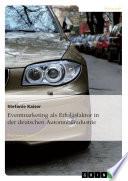Eventmarketing als Erfolgsfaktor in der deutschen Automobilindustrie