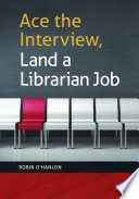 Ace the Interview  Land a Librarian Job
