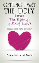 download ebook getting past the ugly through the beauty of self love pdf epub