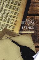 Love Letters to my Father
