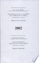 Affaire relative    la lic  it   de l emploi de la force  Yougoslavie c  France