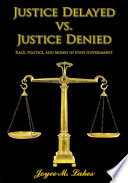 Justice Delayed vs  Justice Denied