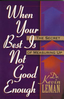 When Your Best is Not Good Enough: The Secret of Measuring Up