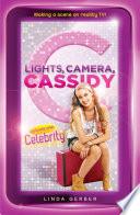 Lights Camera Cassidy Celebrity