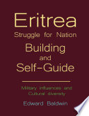 Eritrea Struggle For Nation Building And Self Guide