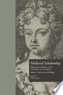 Medieval Scholarship Biographical Studies On The Formation Of A Discipline