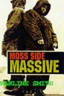 Moss Side Massive