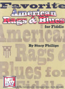 Mel Bay Presents Favorite American Rags   Blues for Fiddle