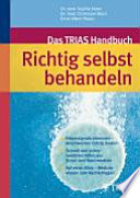 Das TRIAS-Handbuch richtig selbst behandeln