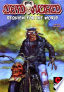 Deadworld Requiem For The World Vol 1 1