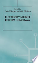 Electricity Market Reform In Norway book