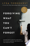 Book Forgiving What You Can t Forget