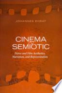 Cinema and Semiotic