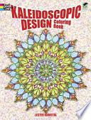 Kaleidoscopic Design Coloring Book