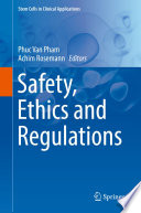 Safety  Ethics and Regulations