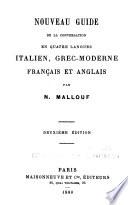 Nouveau guide de la conversation en quatre langues: italien, grec-moderne, français et anglais