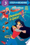 Showdown In Space Dc Super Hero Girls